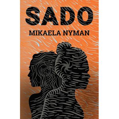 Sado, by Mikaela Nyman  (Fiction)