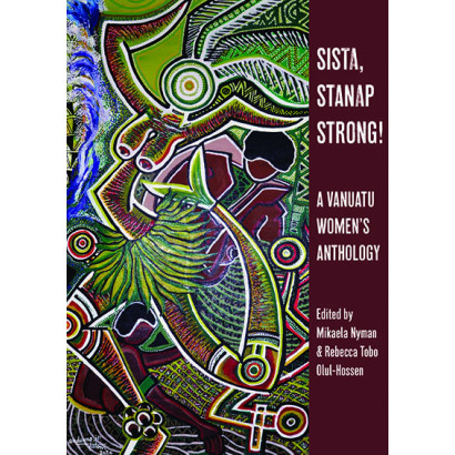Sista, Stanap Strong!, by Mikaela Nyman and Rebecca Tobo Olul-Hossen (eds) (Fiction)