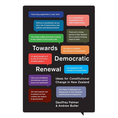 Towards Democratic Renewal, by Geoffrey Palmer & Andrew Butler (Politics & Social Issues)