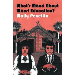 What's Māori About Māori Education?
