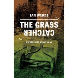 The Grass Catcher - Ian Wedde