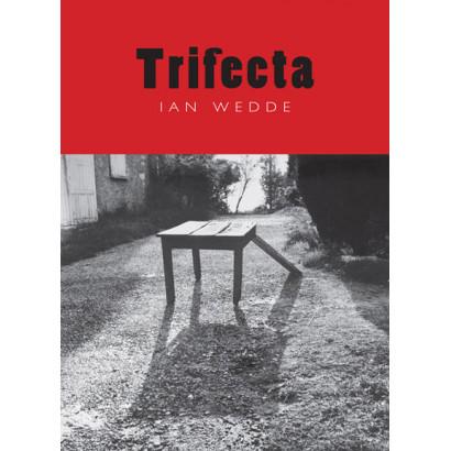 Trifecta, by Ian Wedde (Fiction)