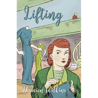 Lifting, by Damien Wilkins (Fiction)