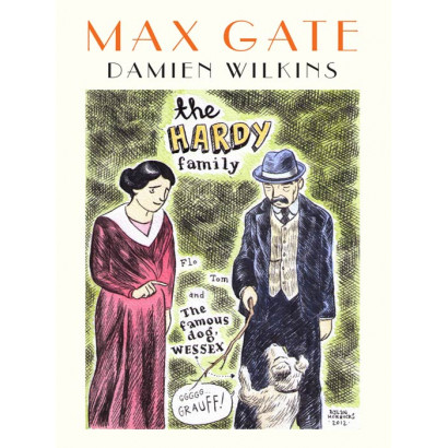 Max Gate, by Damien Wilkins (Fiction & Literature)